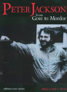 Peter Jackson- From Gore to Mordor.jpg
