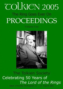 The Tolkien Society - Tolkien 2005 - The Ring Goes Ever On - Proceedings.jpg