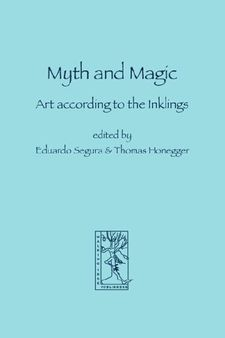 Myth and Magic - Art according to the Inklings.jpg